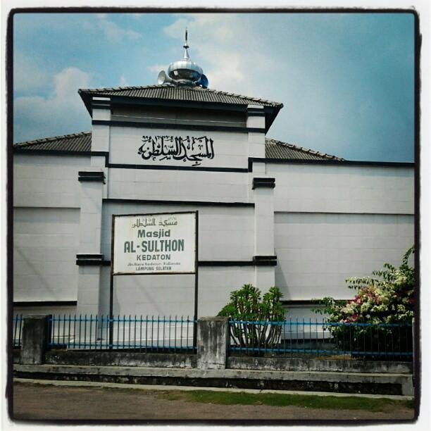 Masjid Al Sulthon Kedaton Kalianda